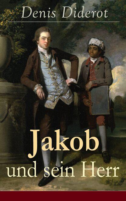 Denis Diderot Jakob und sein Herr