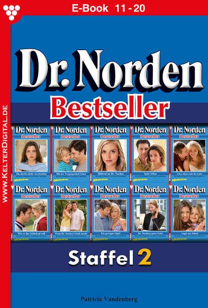 Patricia Vandenberg Dr. Norden Bestseller Staffel 2 – Arztroman недорого