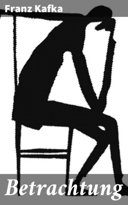 Franz Kafka Betrachtung howard colyer kafka v kafka