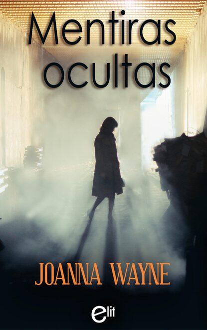 Фото - Joanna Wayne Mentiras ocultas joanna wayne behind the veil