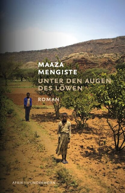 Maaza Mengiste Unter den Augen des Löwen konrad telmann unter den dolomiten