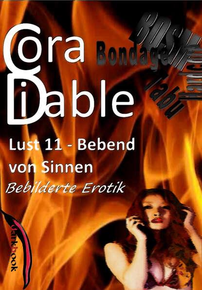 Cora Diable Lust 11 – Bebend von Sinnen cora diable lust 4 benutzte gespielinnen