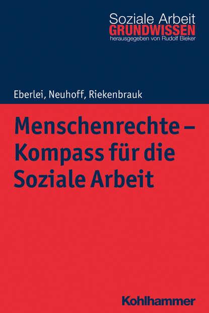 Katja Neuhoff Menschenrechte - Kompass für die Soziale Arbeit недорого