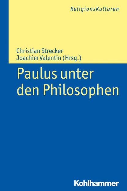 Группа авторов Paulus unter den Philosophen paulus diaconus historia langobardorum