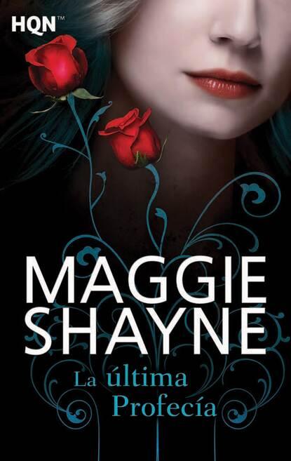 Maggie Shayne La última profecía maggie shayne thicker than water