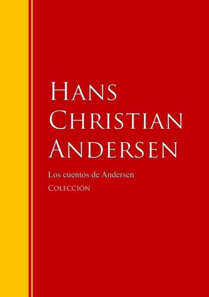 Hans Christian Andersen Los cuentos de Andersen susan andersen sin ataduras