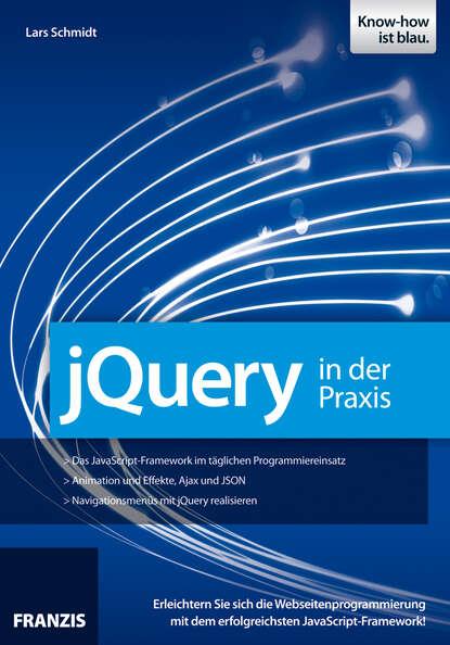 Lars Schmidt jQuery in der Praxis marc löffler retrospektiven in der praxis