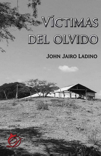 Фото - John Jairo Ladino Víctimas del olvido metsy hingle a traves del olvido