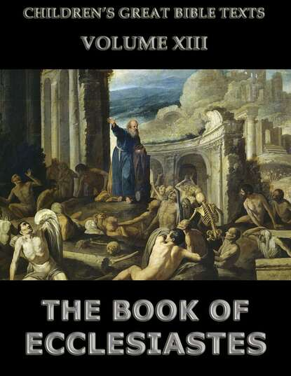 Фото - James 1852-1922 Hastings The Book Of Ecclesiastes james hastings the book of jeremiah