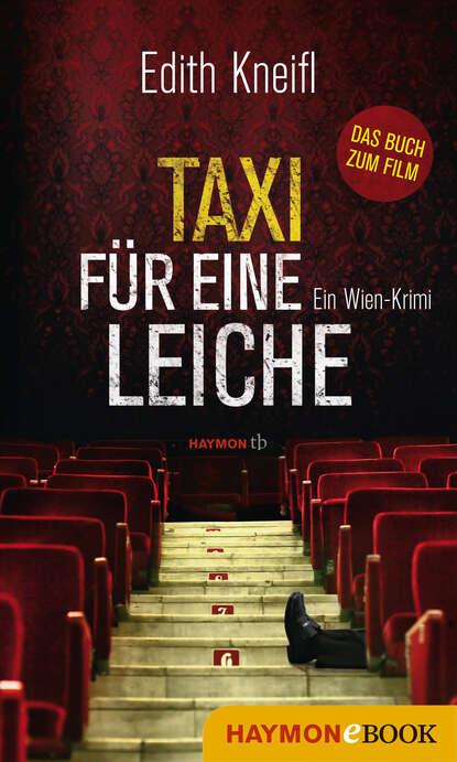Edith Kneifl Taxi für eine Leiche недорого