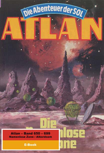 Hans Kneifel Atlan-Paket 14: Namenlose Zone / Alkordoom hans kneifel atlan paket 15 im auftrag der kosmokraten teil 1