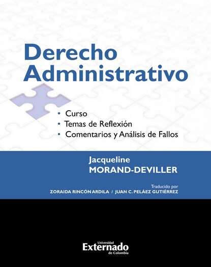 Jacqueline Morand Deviller Derecho Administrativo. Curso. Temas de reflexión. Comentarios y análisis de fallos Edición 2017