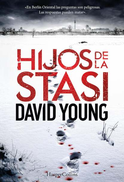 David Young Hijos de la Stasi david young stasi i wilk