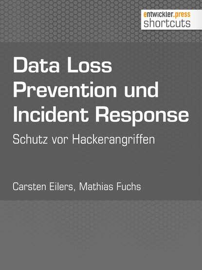 Carsten Eilers Data Loss Prevention und Incident Response недорого