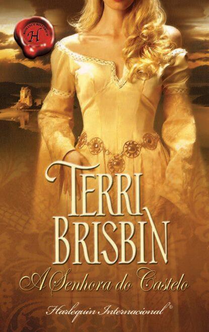 Terri Brisbin A senhora do castelo недорого