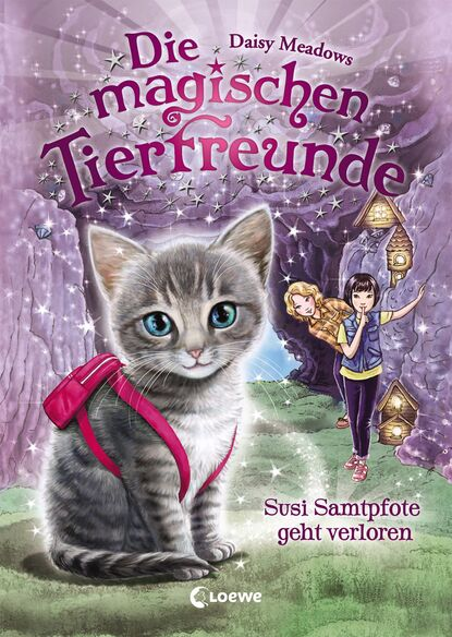 Daisy Meadows Die magischen Tierfreunde 4 - Susi Samtpfote geht verloren daisy meadows die magischen tierfreunde 7 finja fuchs und die magie der sterne