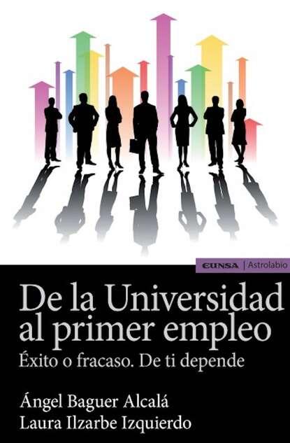 Ángel Baguer Alcalá De la Universidad al primer empleo недорого