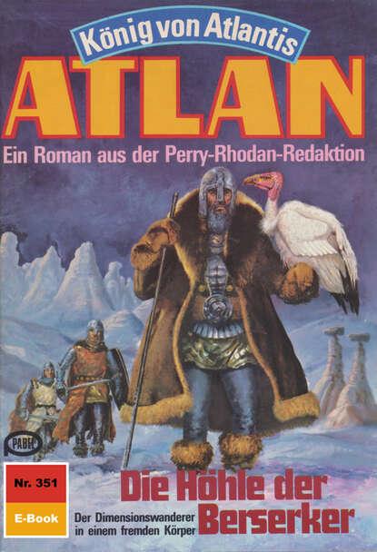 H.G. Francis Atlan 351: Die Höhle der Berserker h g francis atlan 220 der kreis der zeit