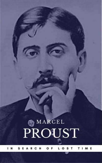 Marcel Proust Proust, Marcel: In Search of Lost Time [volumes 1 to 7] (Book Center) (The Greatest Writers of All Time) marcel proust marcel proust gesammelte romane