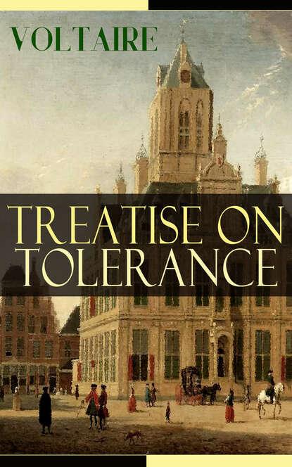 Treatise on Tolerance