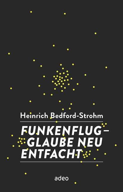 Фото - Heinrich Bedford-Strohm Funkenflug nika s daveron bedford heart