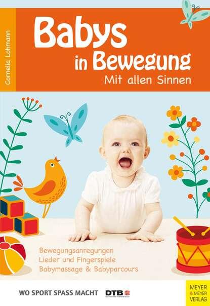 Cornelia Lohmann Babys in Bewegung
