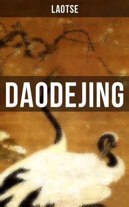 laozi daodejing Laotse Daodejing