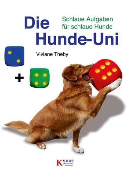 Viviane Theby Die Hunde-Uni недорого