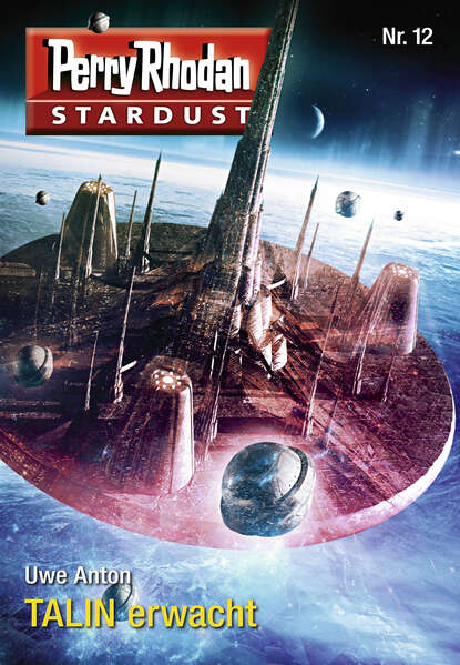 Uwe Anton Stardust 12: TALIN erwacht