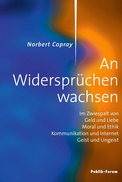 Norbert Copray Norbert Copray, An Widersprüchen wachsen norbert bischof psychologie