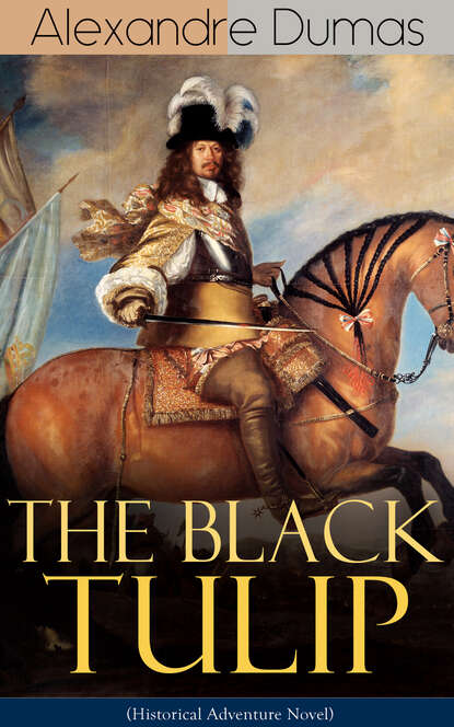 Фото - Alexandre Dumas THE BLACK TULIP (Historical Adventure Novel) o douglas the setons historical novel