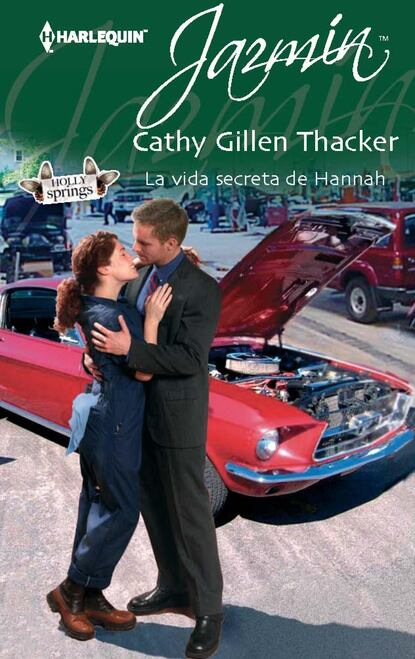 Cathy Gillen Thacker La vida secreta de Hannah cathy williams vida secreta