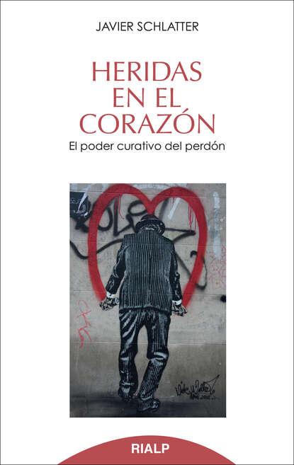 Francisco Javier Schlatter Navarro Heridas en el corazón недорого