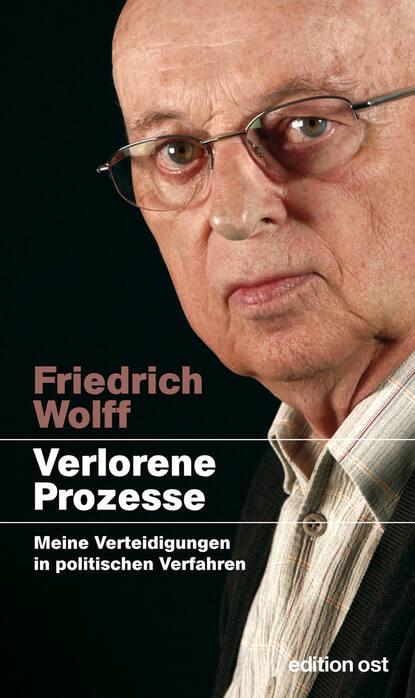 Friedrich Wolff Verlorene Prozesse nora wolff fessel mich