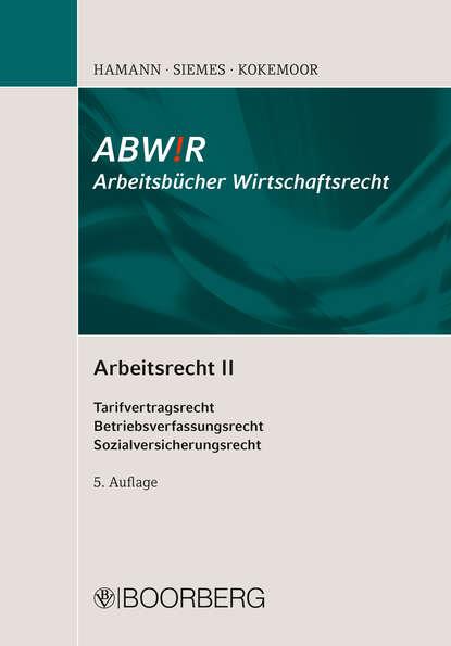 Axel Kokemoor Arbeitsrecht II цена 2017
