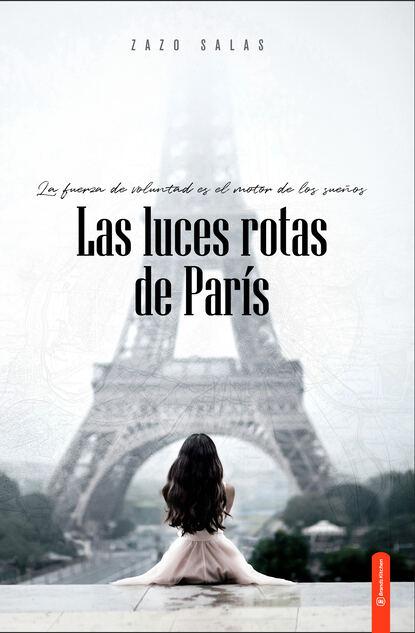 Zazo Salas Las luces rotas de París недорого