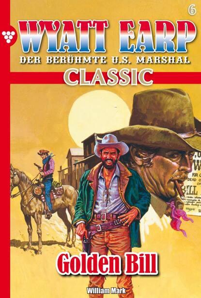 William Mark D. Wyatt Earp Classic 6 – Western william mark d wyatt earp 128 – western