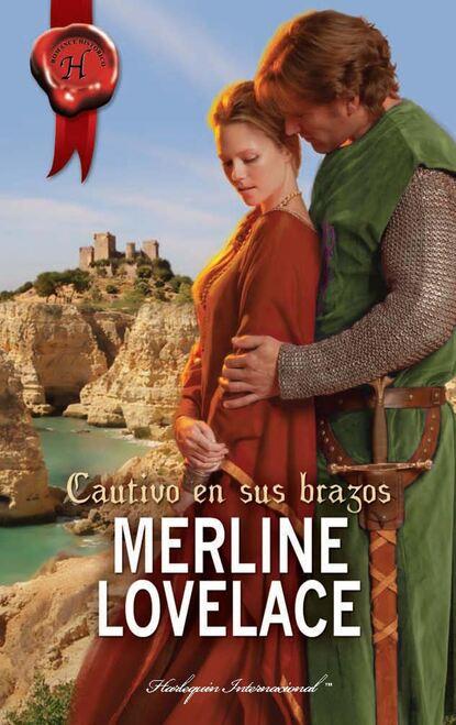 Merline Lovelace Cautivo en sus brazos merline lovelace texas now and forever