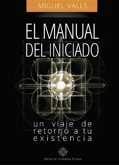 Miguel Valls González El manual del iniciado miguel serna el oficio del sociólogo en uruguay en tiempos de cambio