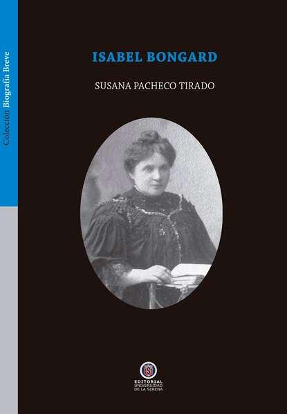 Susana Pacheco Isabel Bongard