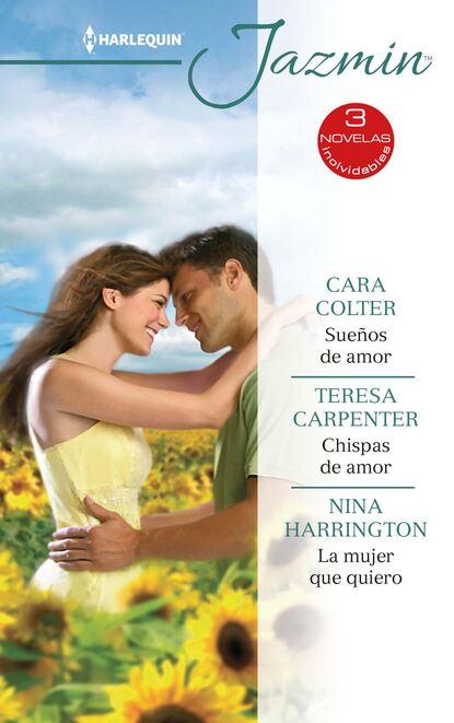 Фото - Nina Harrington Sueños de amor - Chispas de amor - La mujer que quiero nina harrington sueños de amor chispas de amor la mujer que quiero