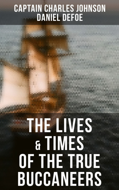 Фото - Captain Charles Johnson The Lives & Times of the True Buccaneers pushkin a the captain s daughter and a history of pugachov