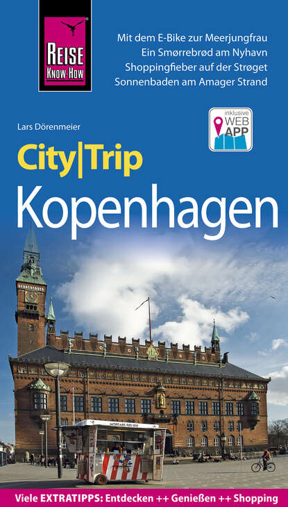 Фото - Lars Dorenmeier Reise Know-How CityTrip Kopenhagen heike maria johenning reise know how citytrip moskau