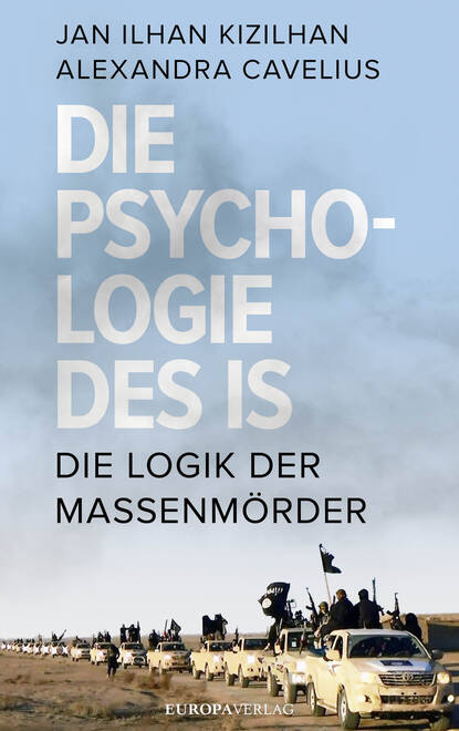 Jan Ilhan Kizilhan Die Psychologie des IS paul ziegert die psychologie des t flavius clemens alexandrinus german edition