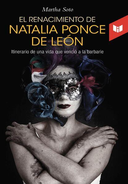 Фото - Martha Soto El renacimiento de Natalia Ponce de León martha elvira soto franco los caballos de la cocaína