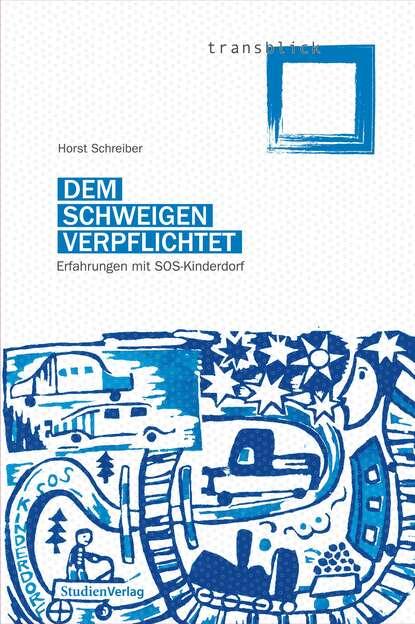Horst Schreiber Dem Schweigen verpflichtet