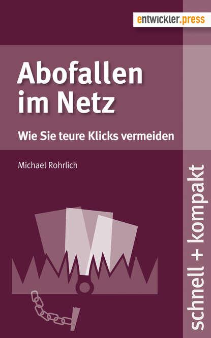 Michael Rohrlich Abofallen im Netz dietmar schmidt olymp 4 im netz von adarem