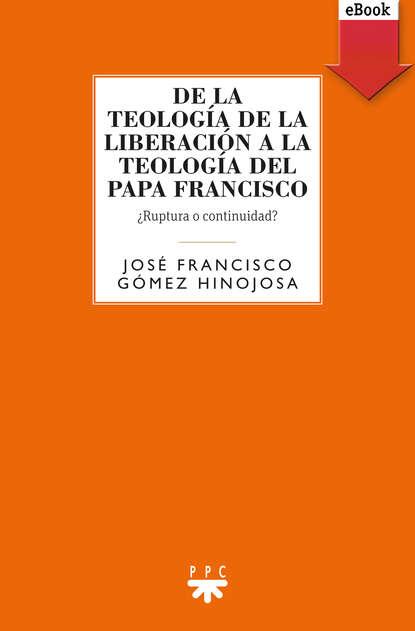 Francisco Manuel Hinojosa Hinojosa De la teología de la liberación a la teología del Papa Francisco francisco benages psicología del tarot