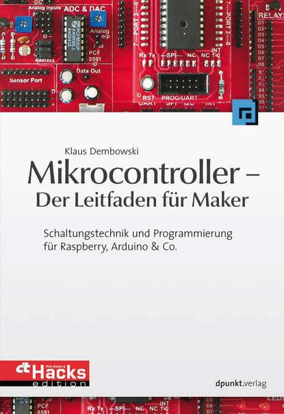 Klaus Dembowski Mikrocontroller - Der Leitfaden für Maker klaus holschemacher bemessungshilfsmittel für betonbauteile nach eurocode 2