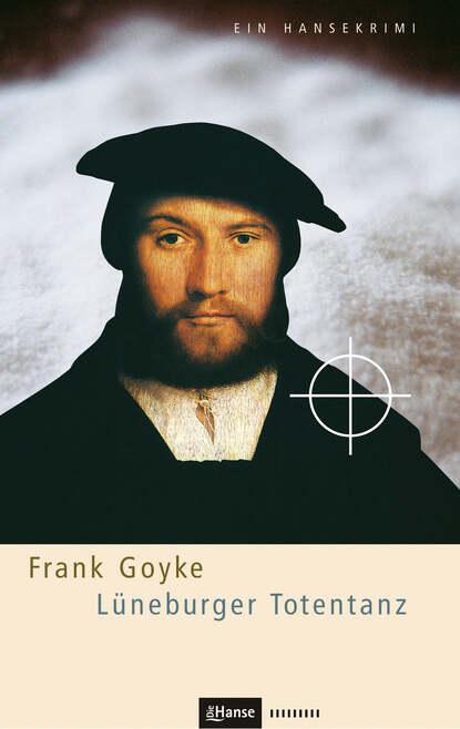 Frank Goyke Lüneburger Totentanz недорого